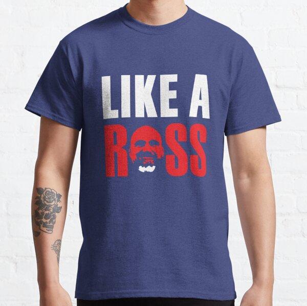 Like a Ross! Classic T-Shirt
