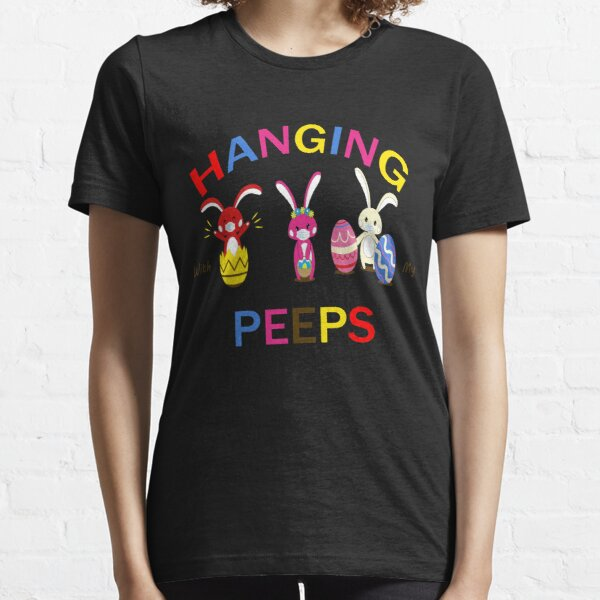 Hanging With My Peeps Funny Bunny Easter Day Family Essential T-Shirt