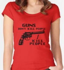 Guns Don't Kill People I Kill People Women's Fitted Scoop T-Shirt
