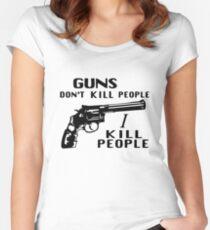Guns Don't Kill People I Kill People Women's Fitted Scoop T-Shirt