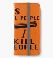 Waffen töten nicht Leute, die ich Leute töte iPhone Flip-Case/Hülle/Skin