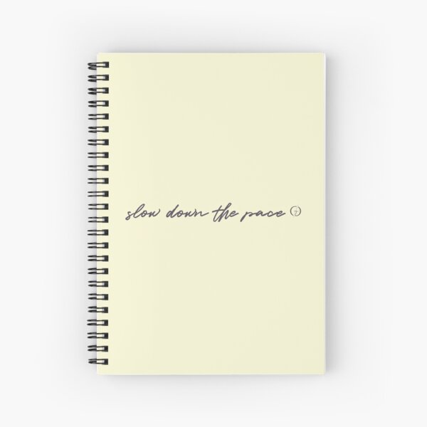 Slow Down the Pace   Gaudard   Purple Spiral Notebook