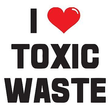 I Heart Toxic Waste by pentea