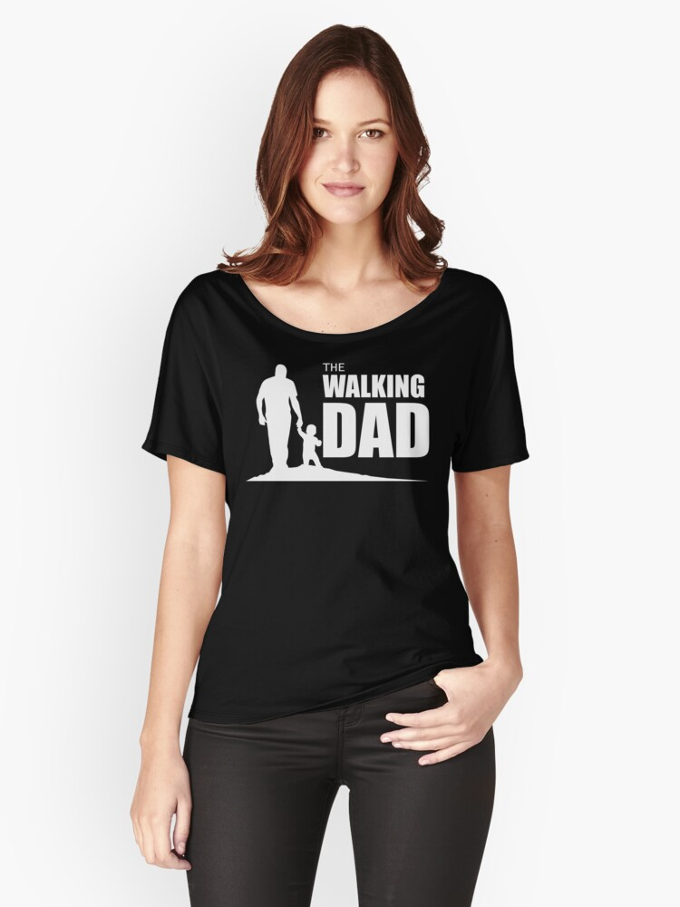 The Walking Dad Women's Relaxed Fit T-Shirt Front
