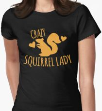Crazy Squirrel lady Women's Fitted T-Shirt