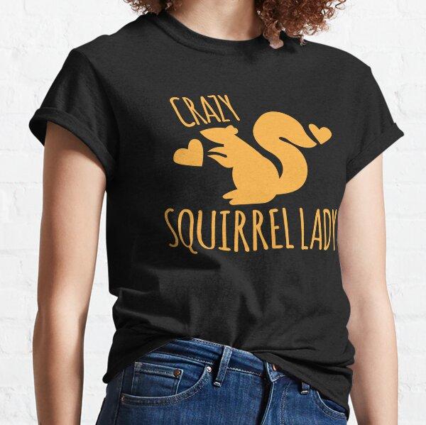 Crazy Squirrel lady Classic T-Shirt