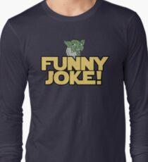 Joke Yoda Long Sleeve T-Shirt