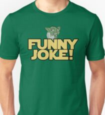 Joke Yoda Unisex T-Shirt