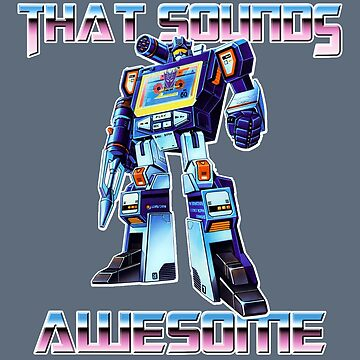 soundwave - that sounds awesome by cavanaudio