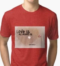 Love is all Around Us - Love Actually Tri-blend T-Shirt