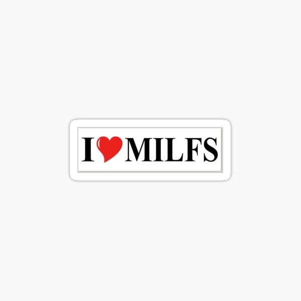 i heart milfs Sticker