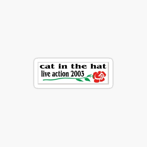cat in the hat live action Sticker