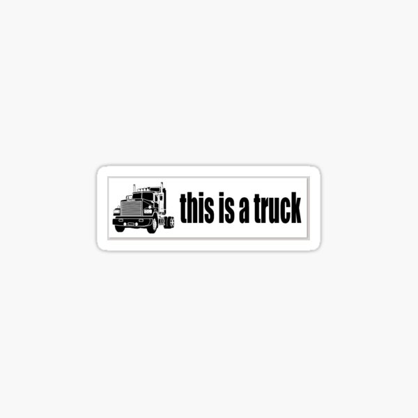 this is a truck Sticker