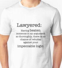 Lawyered definition Unisex T-Shirt