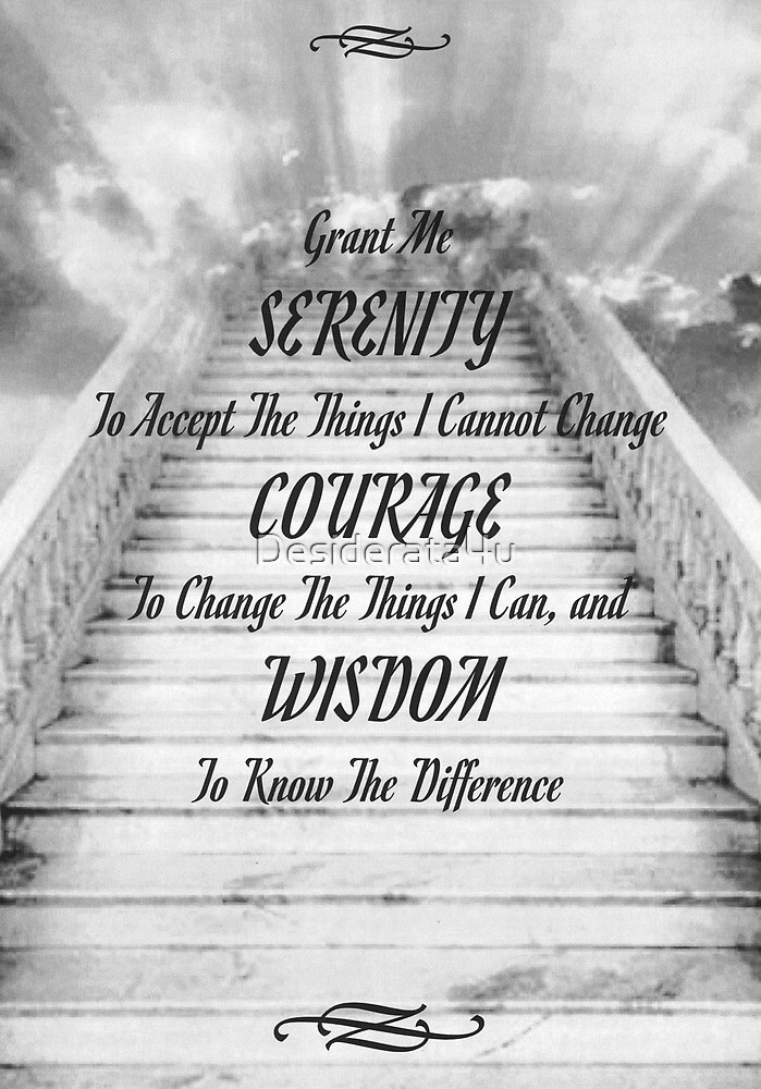 the serenity prayer on the stairway to heaven by desiderata4u redbubble. Black Bedroom Furniture Sets. Home Design Ideas