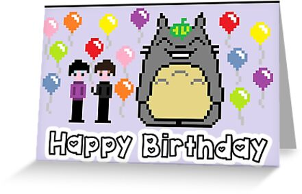8 Bit Phil And Dan With Totoro Happy Birthday Greeting Cards By
