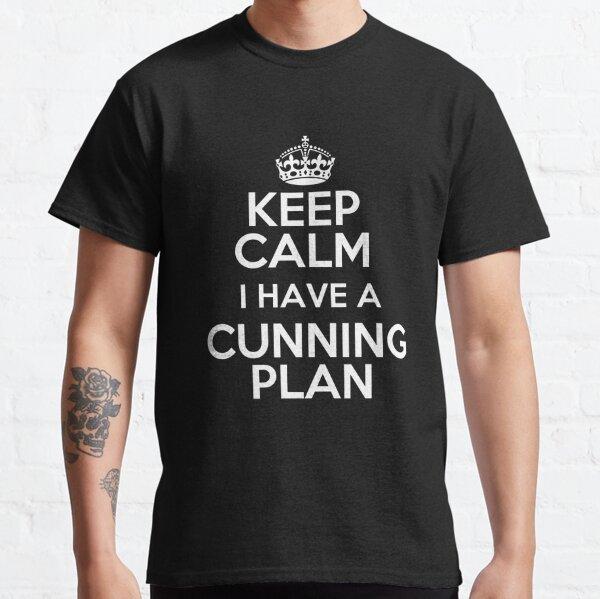 Keep Calm - I have a cunning plan | Blackadder Classic T-Shirt