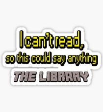 the library i can't read Sticker