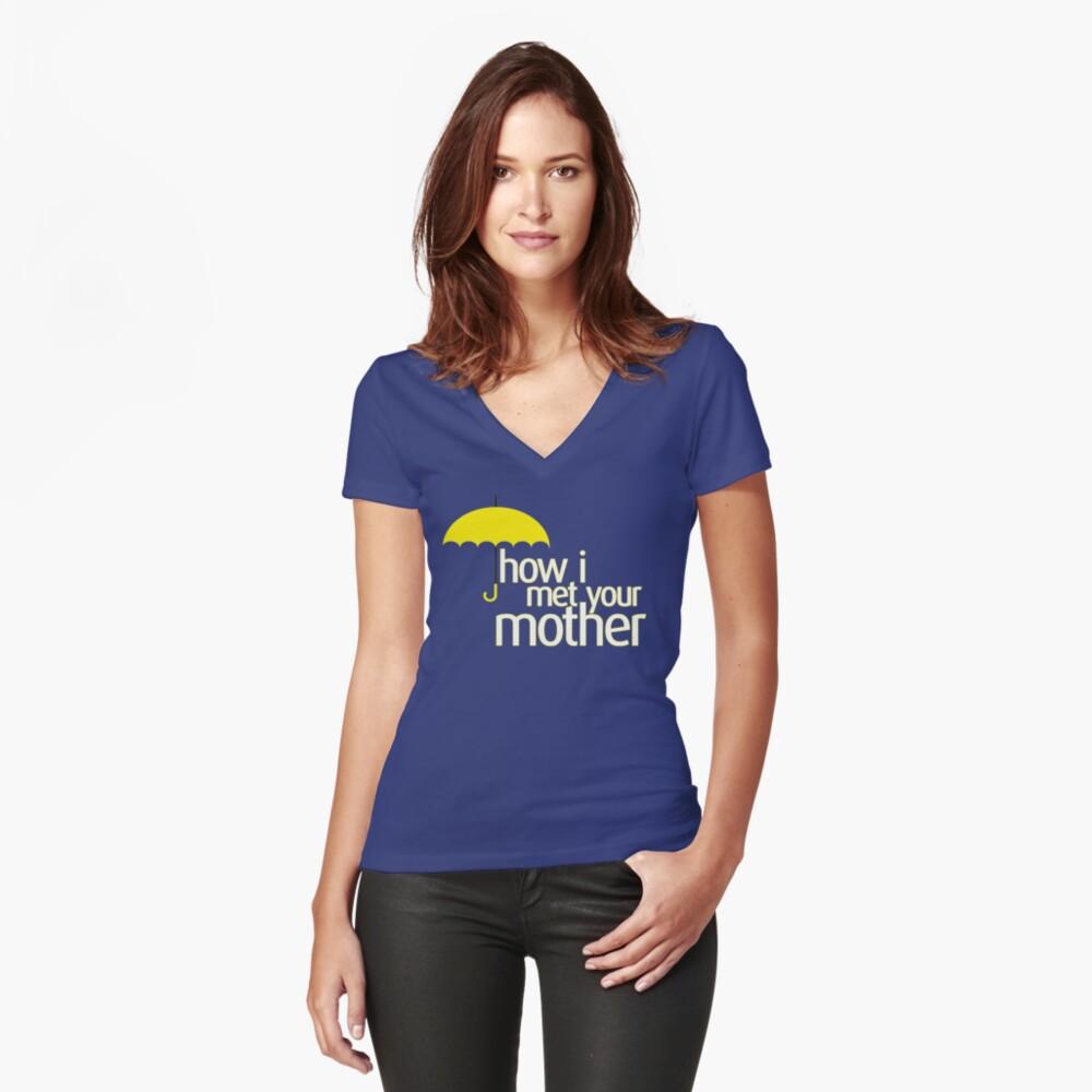 Wie ich deine Mutter traf Tailliertes T-Shirt mit V-Ausschnitt