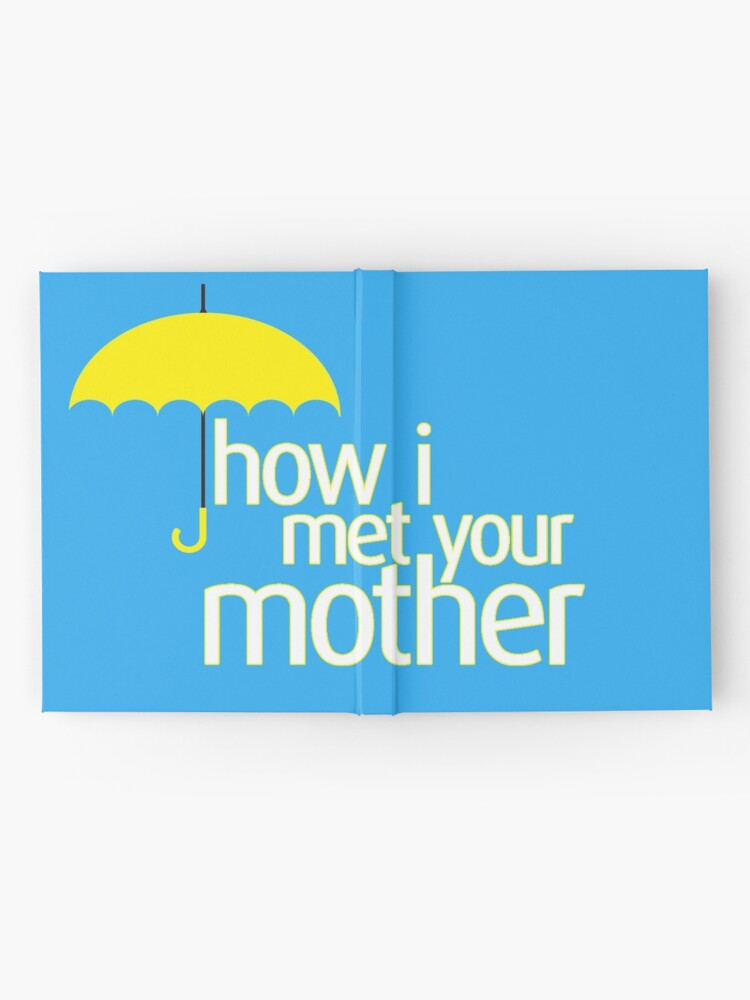 Alternative Ansicht von Wie ich deine Mutter traf Notizbuch