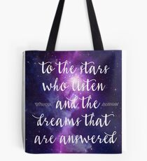 Zu den Sternen, die zuhören Tote Bag