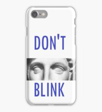Doctor Who Weeping Angels DON'T BLINK!  iPhone Case/Skin