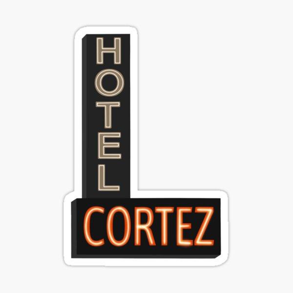 Hotel Cortez Sticker