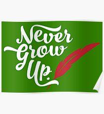 Peter Pan - Never Grow Up. Poster