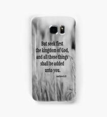 Matthew 6 Seek First Samsung Galaxy Case/Skin
