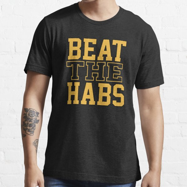 Beat The Habs Essential T-Shirt