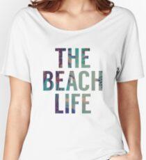 Beach Life Women's Relaxed Fit T-Shirt