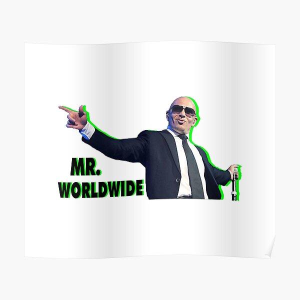 ÚNICO - Mr Worldwide cool Póster
