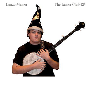 The Lanza Club Poster by LanzaManza