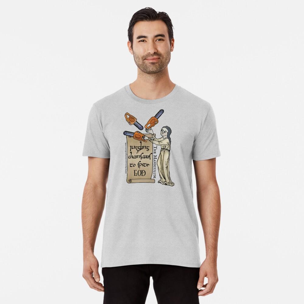 Juggling Chainsaws Premium T-Shirt