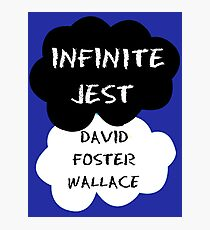 Infinite Jest Shirt Photographic Print