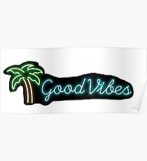 """""""good vibes"""" palm tree neon sign sticker Poster"""