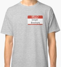 Inigo Montoya Classic T-Shirt