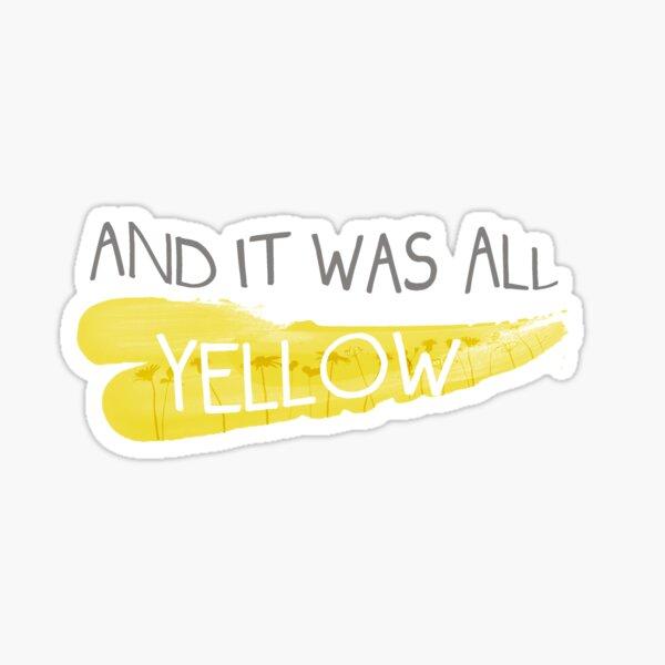 C'était tout jaune Sticker