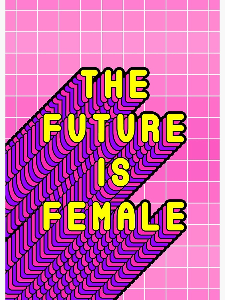 Future Is Female Yellow by TapestryGirls