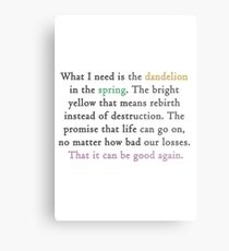 Mockingjay quote 'dandelion in the spring' Metal Print