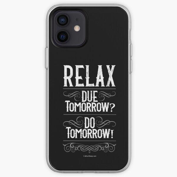 Due Tomorrow? Do Tomorrow! iPhone Soft Case