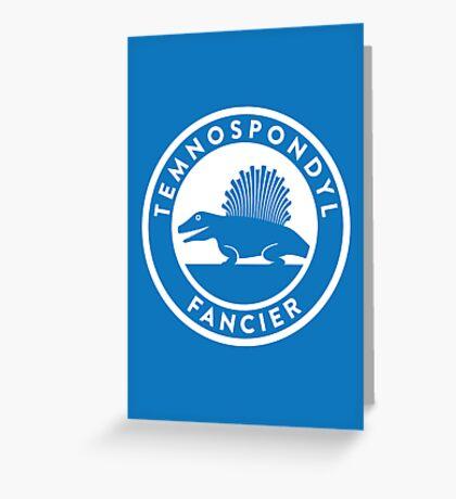 Temnospondyl Fancier Print Greeting Card