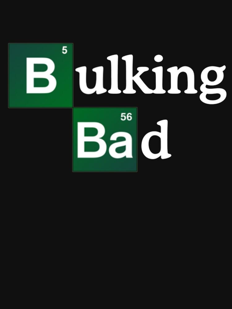 Bulking Bad | Unisex T-Shirt