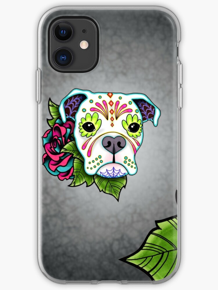 Smiling Pit Bull in White - Day of the Dead Pitbull - Sugar Skull Dog iphone 11 case