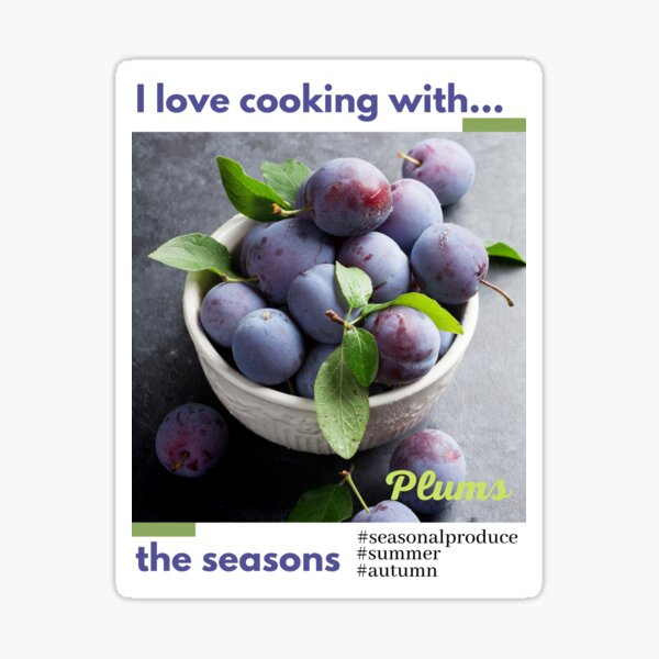Cooking with the seasons - Plums Sticker