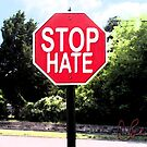 Stop Hate by storecee
