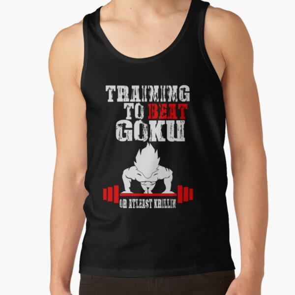Training To Beat Goku Funny Gag Shirt Fro Men And Women Tank Top