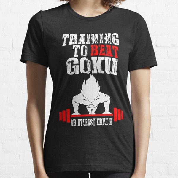 Training To Beat Goku Funny Gag Shirt Fro Men And Women Essential T-Shirt
