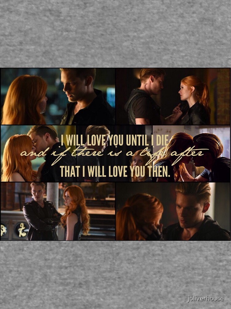 Clace - I will love you until I die by joliverhouse