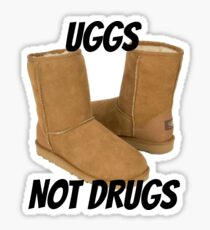 Uggs Not Drugs Sticker